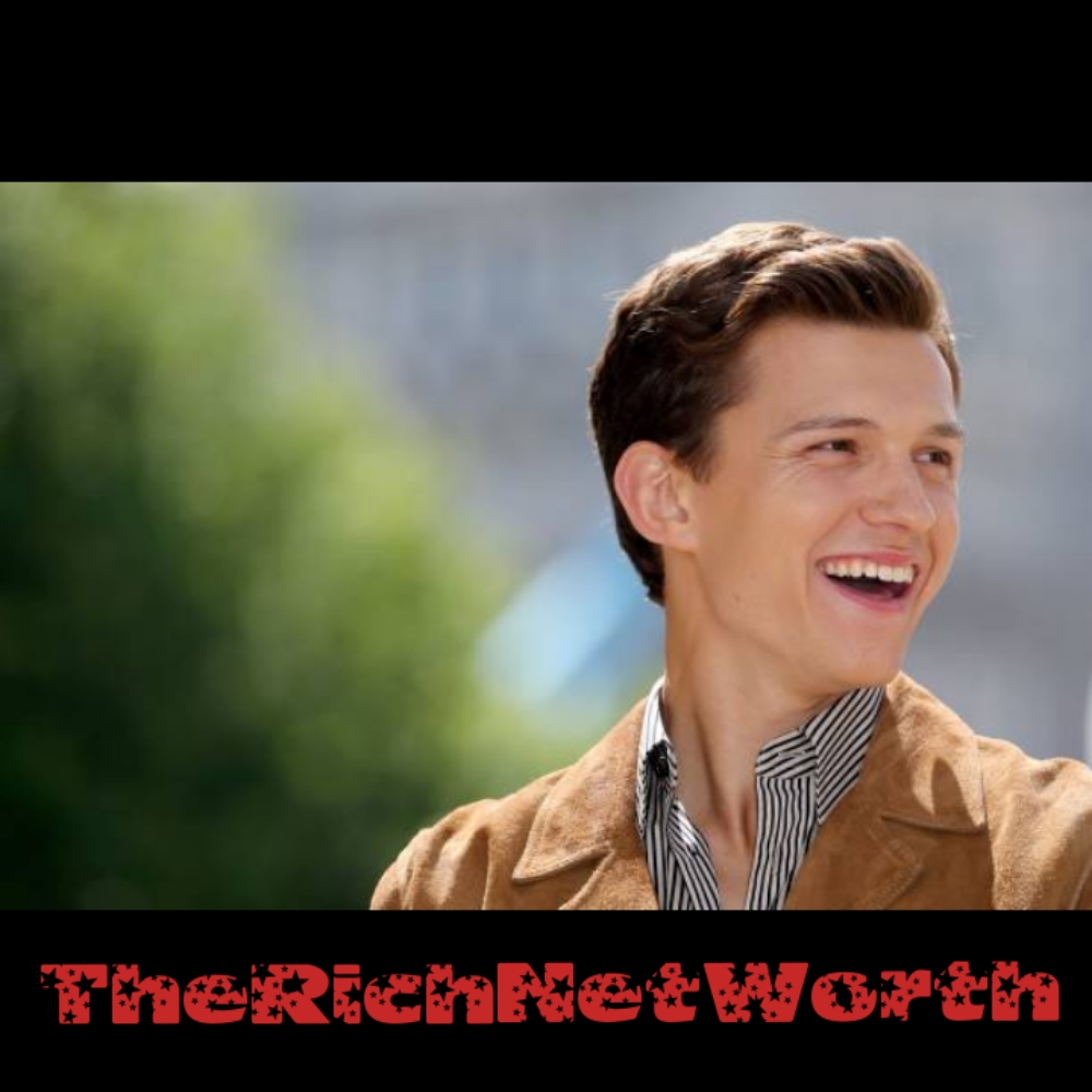 Tom Holland Net Worth 2020